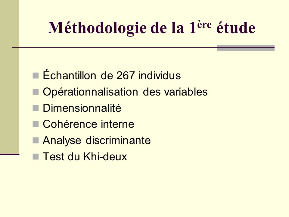 Méthodologie de la 1ère étude