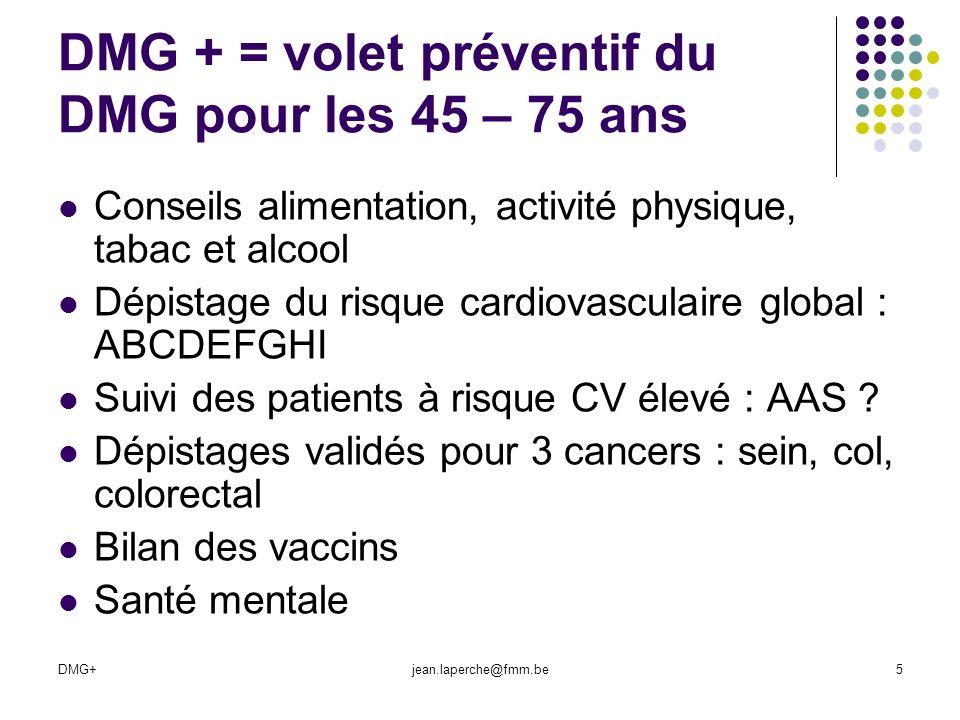 DMG + = volet préventif du DMG pour les 45 – 75 ans