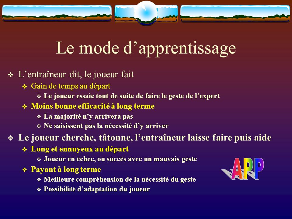 Le mode d'apprentissage