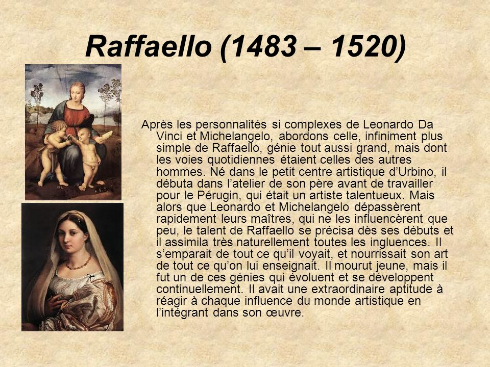 Raffaello (1483 – 1520)