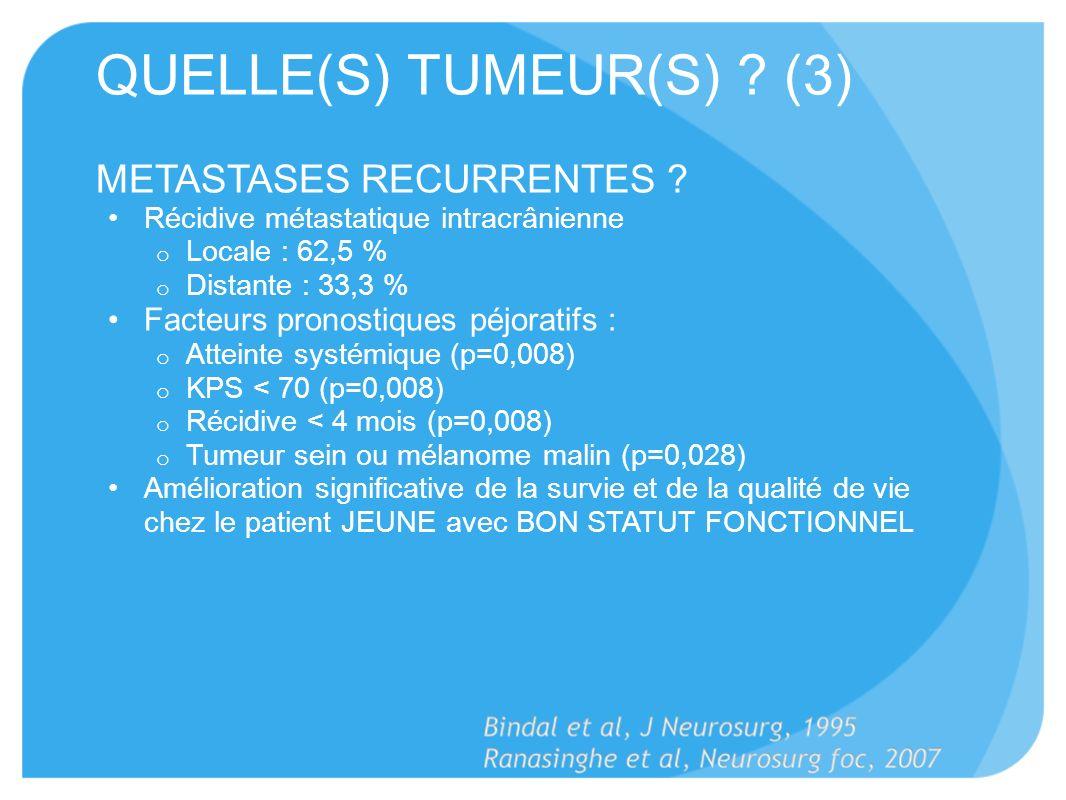 QUELLE(S) TUMEUR(S) (3)