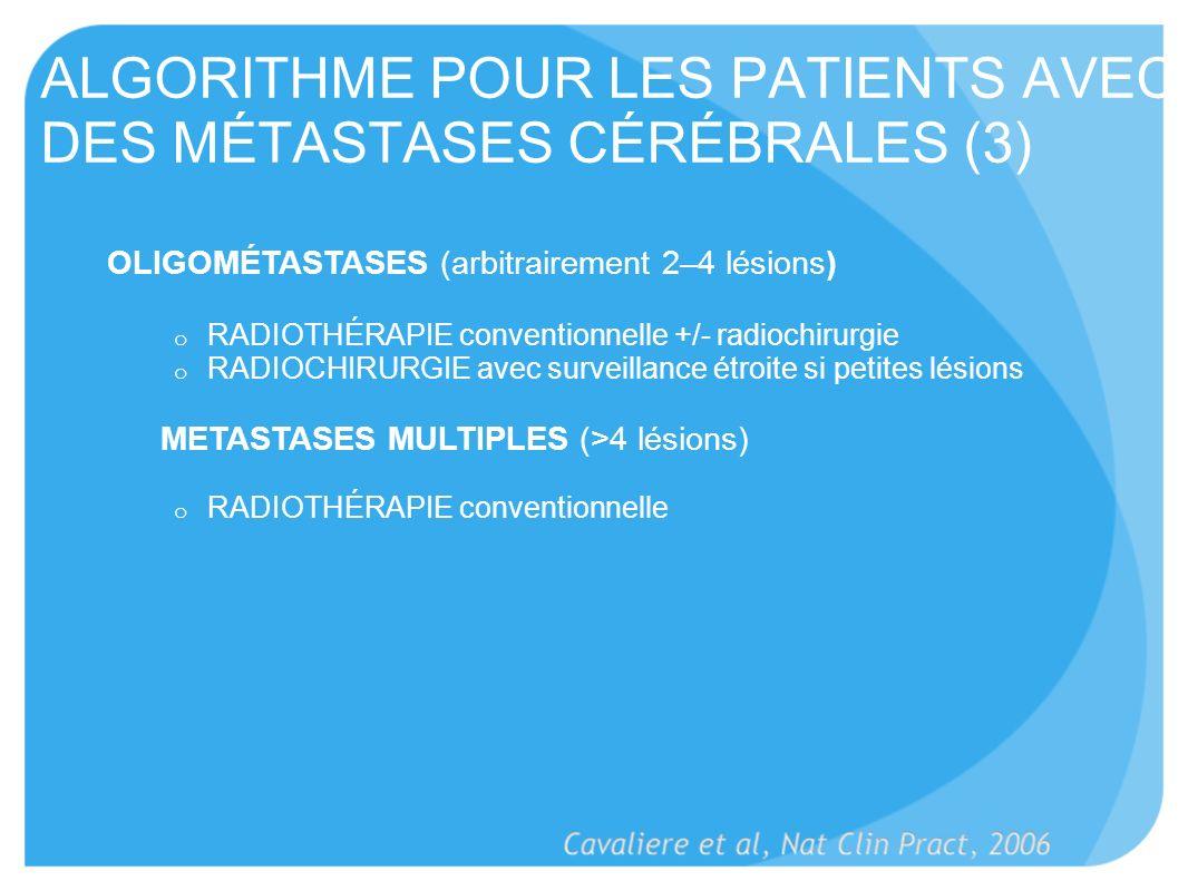 ALGORITHME POUR LES PATIENTS AVEC DES MÉTASTASES CÉRÉBRALES (3)