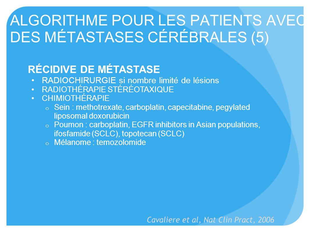 ALGORITHME POUR LES PATIENTS AVEC DES MÉTASTASES CÉRÉBRALES (5)