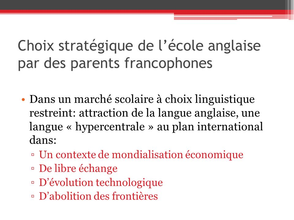 Choix stratégique de l'école anglaise par des parents francophones