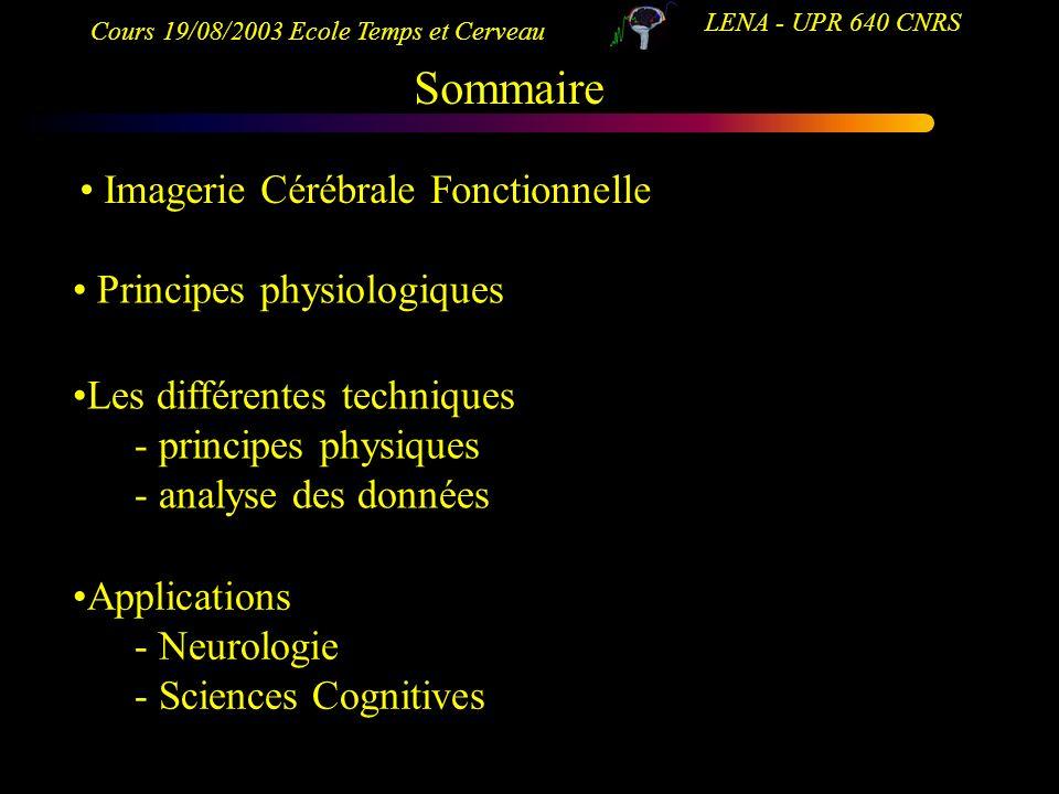 Sommaire Imagerie Cérébrale Fonctionnelle Principes physiologiques