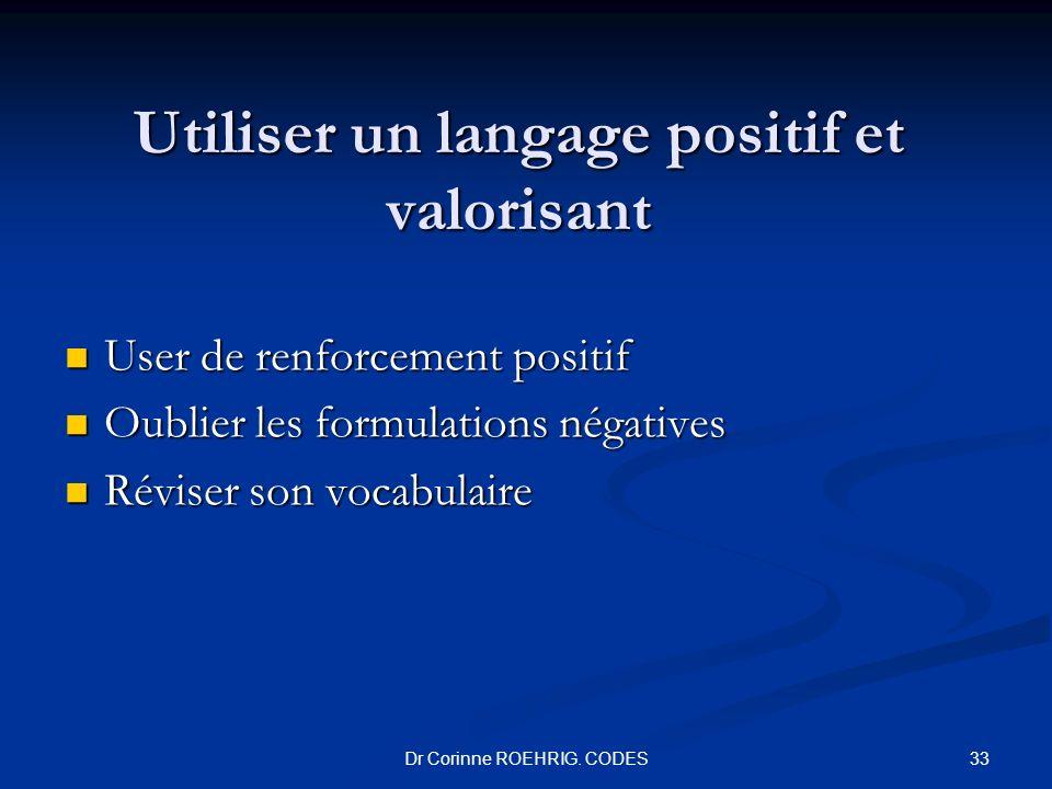 Utiliser un langage positif et valorisant