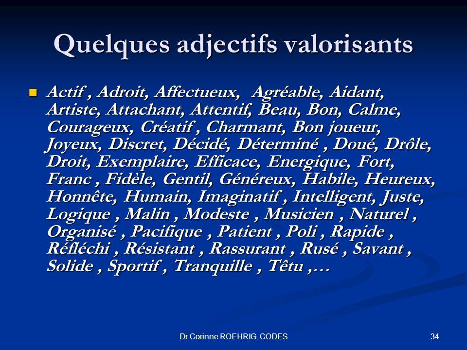 Quelques adjectifs valorisants