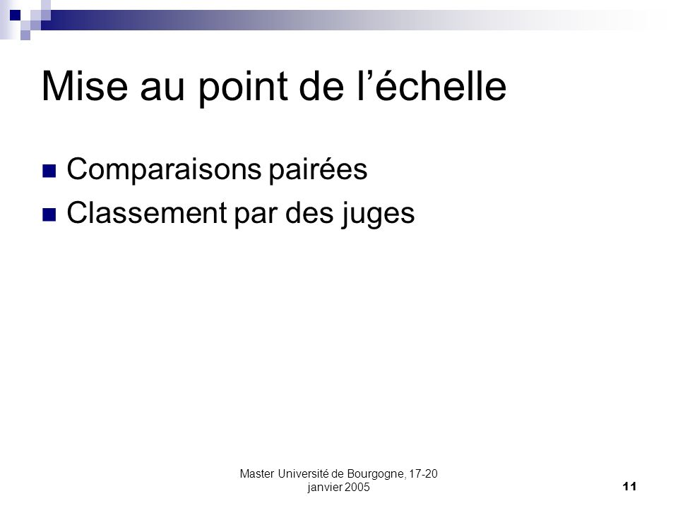 Mise au point de l'échelle