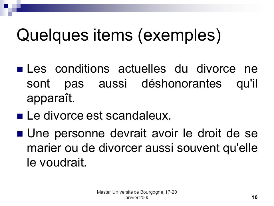 Quelques items (exemples)