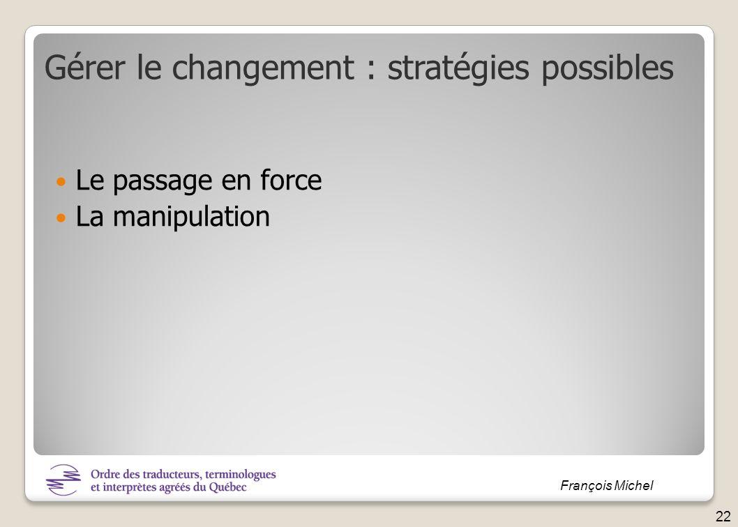 Gérer le changement : stratégies possibles