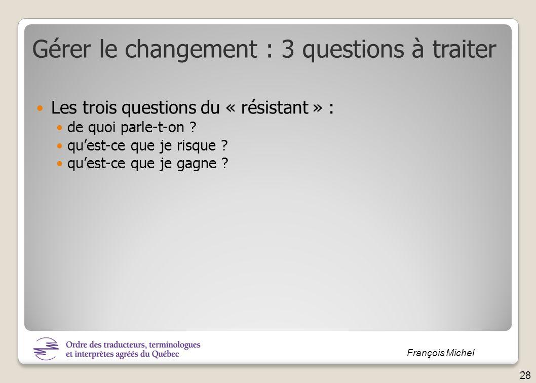 Gérer le changement : 3 questions à traiter