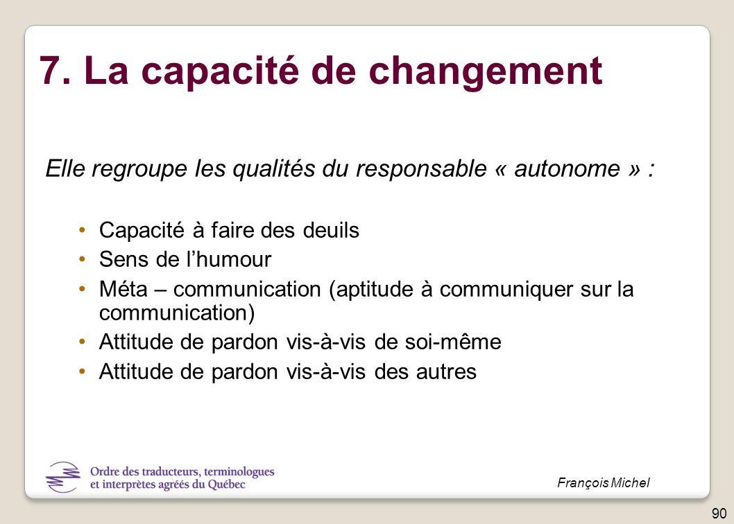 7. La capacité de changement