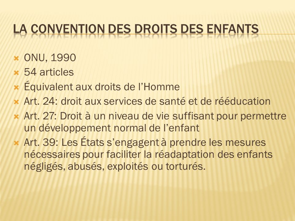 La convention des droits des enfants