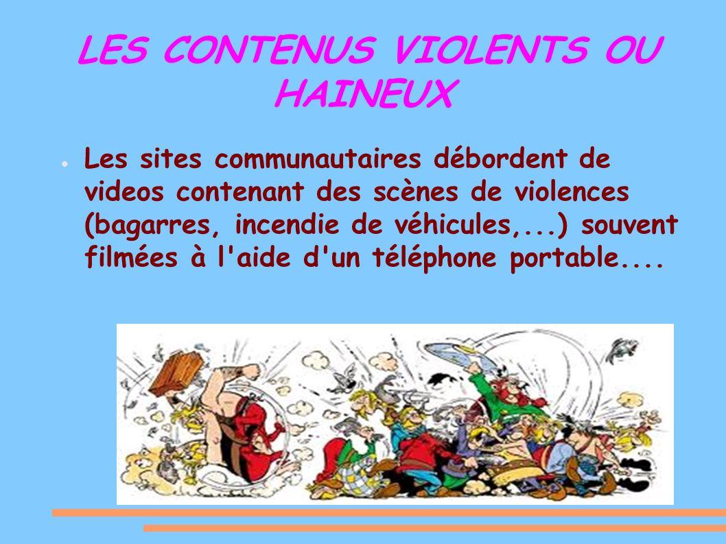 LES CONTENUS VIOLENTS OU HAINEUX