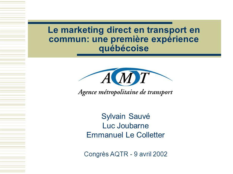 Le marketing direct en transport en commun: une première expérience québécoise