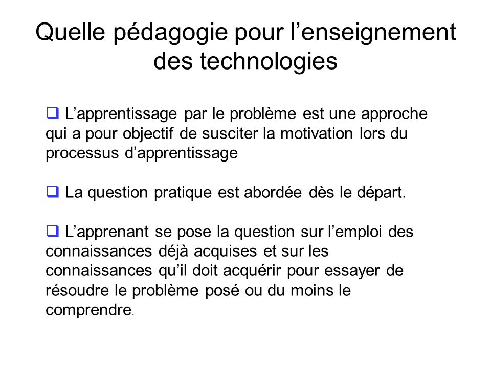 Quelle pédagogie pour l'enseignement des technologies