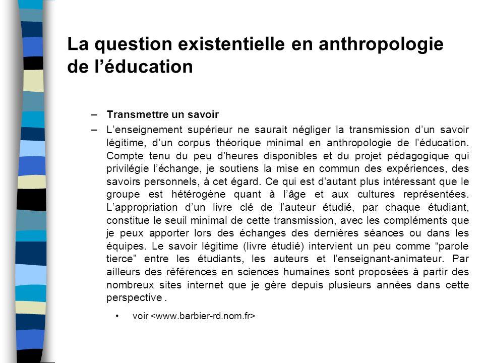 La question existentielle en anthropologie de l'éducation