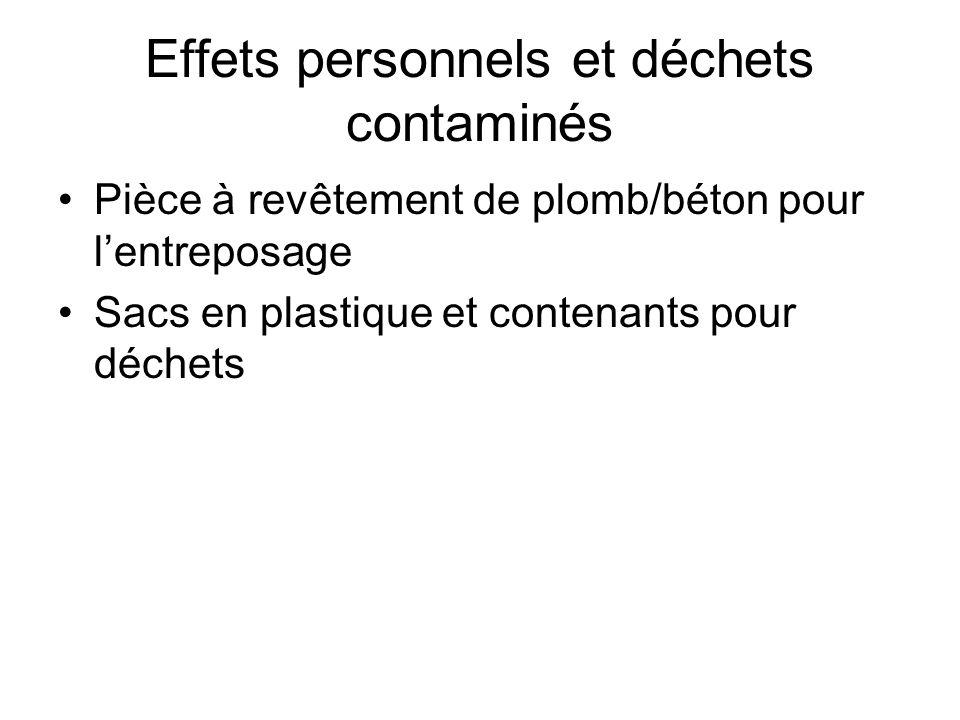 Effets personnels et déchets contaminés