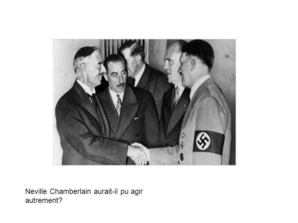 Neville Chamberlain aurait-il pu agir autrement
