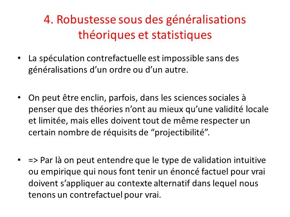 4. Robustesse sous des généralisations théoriques et statistiques