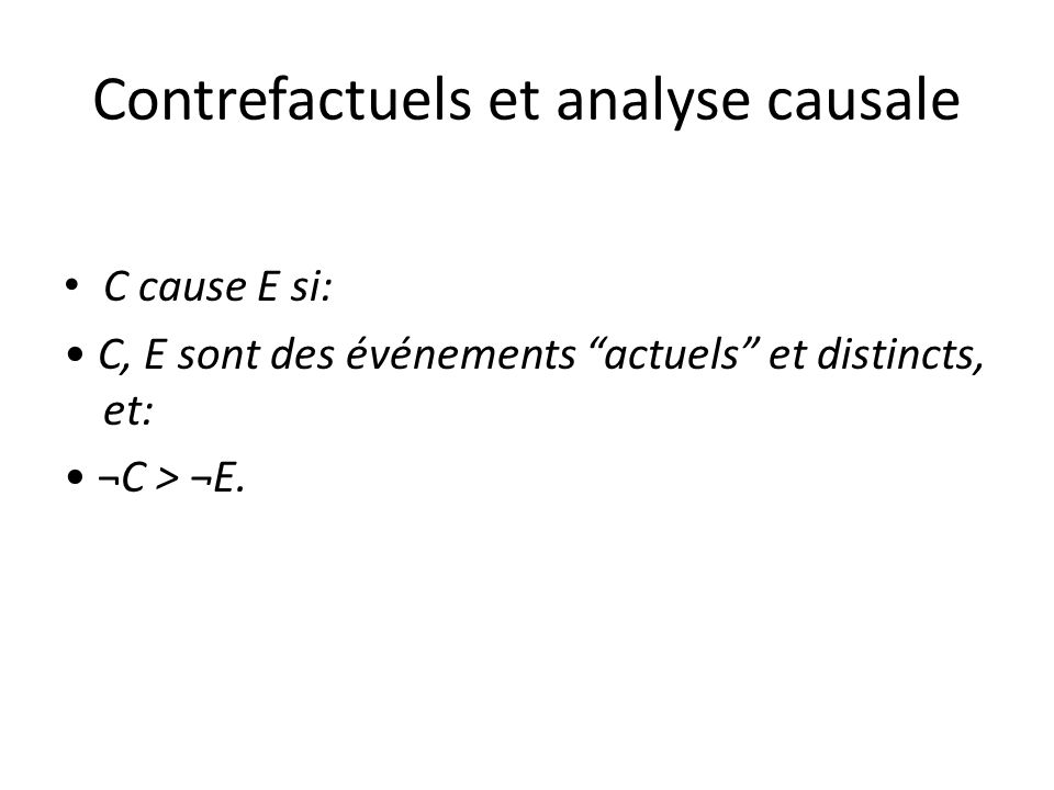 Contrefactuels et analyse causale