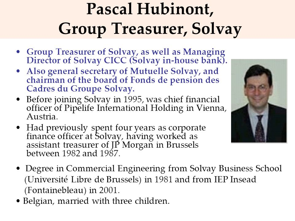Pascal Hubinont, Group Treasurer, Solvay