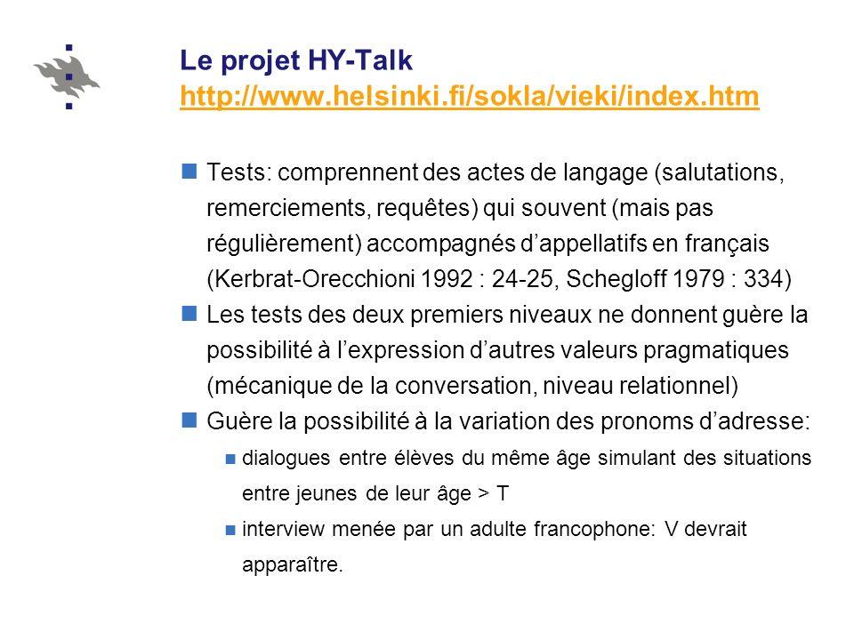 Le projet HY-Talk http://www.helsinki.fi/sokla/vieki/index.htm
