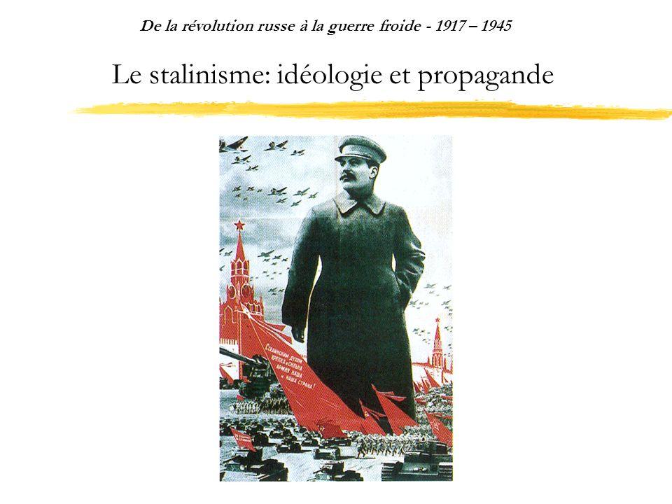 Le stalinisme: idéologie et propagande