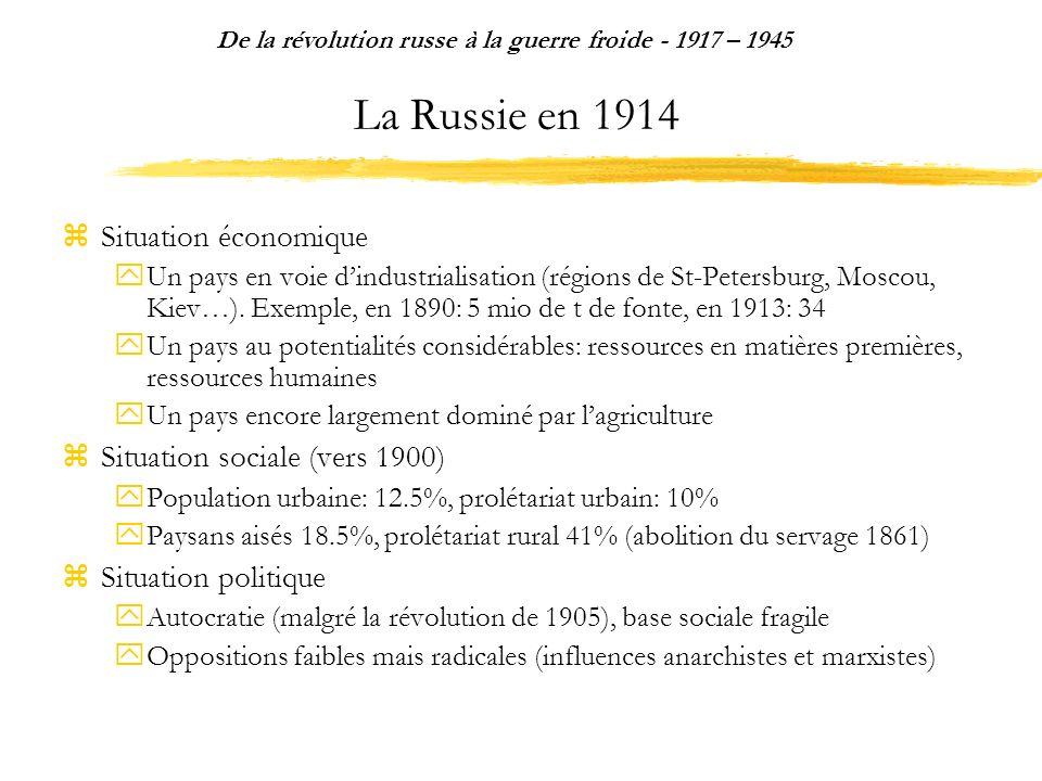 De la révolution russe à la guerre froide - 1917 – 1945