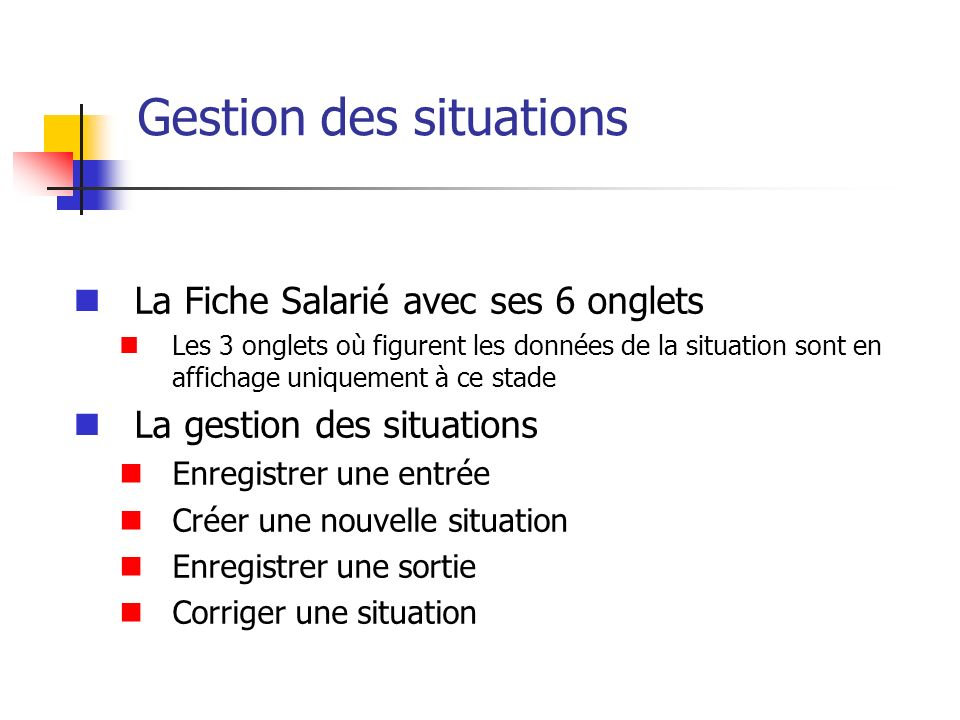Gestion des situations