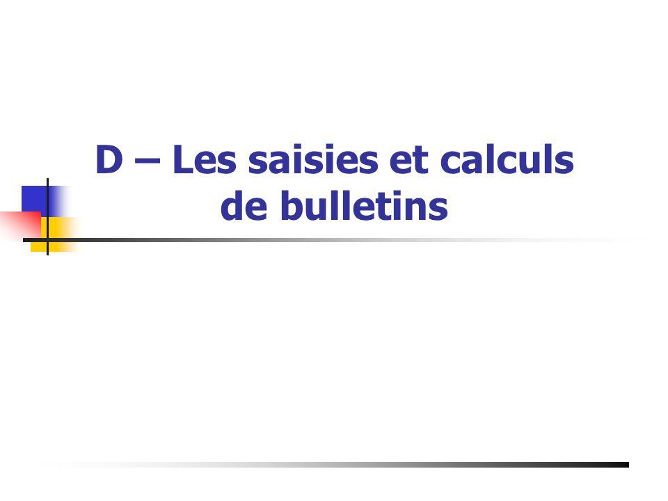 D – Les saisies et calculs de bulletins