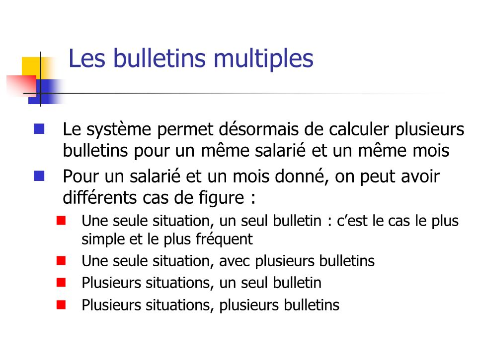 Les bulletins multiples