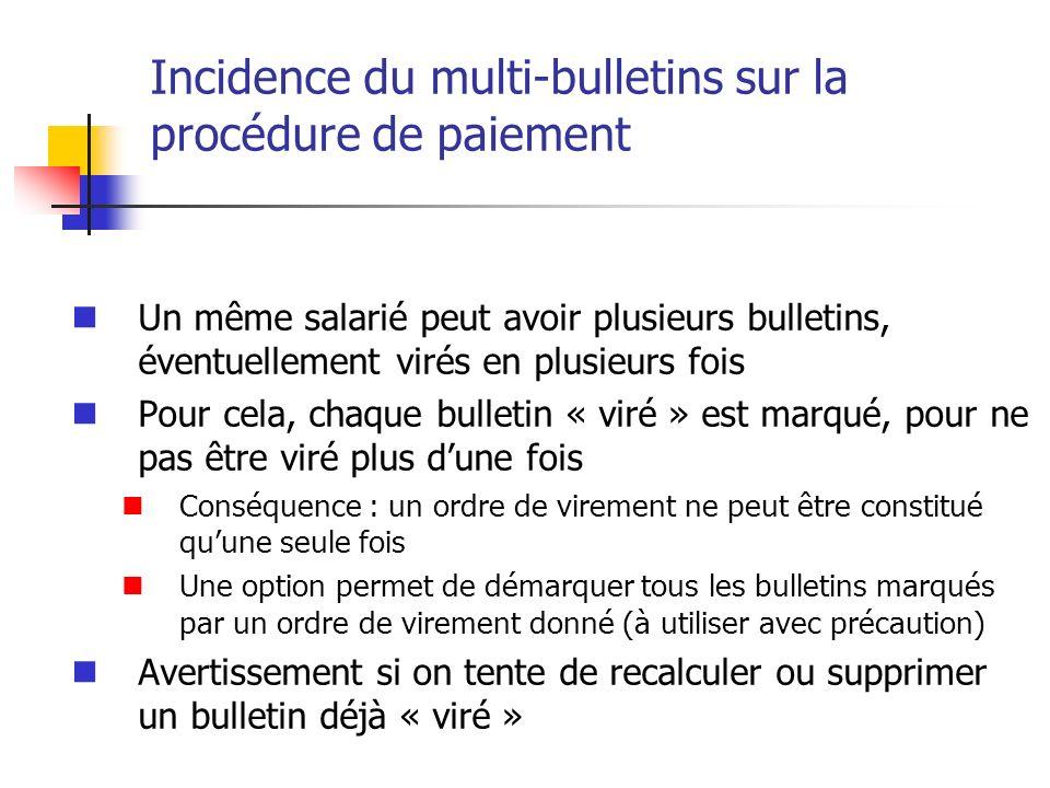 Incidence du multi-bulletins sur la procédure de paiement