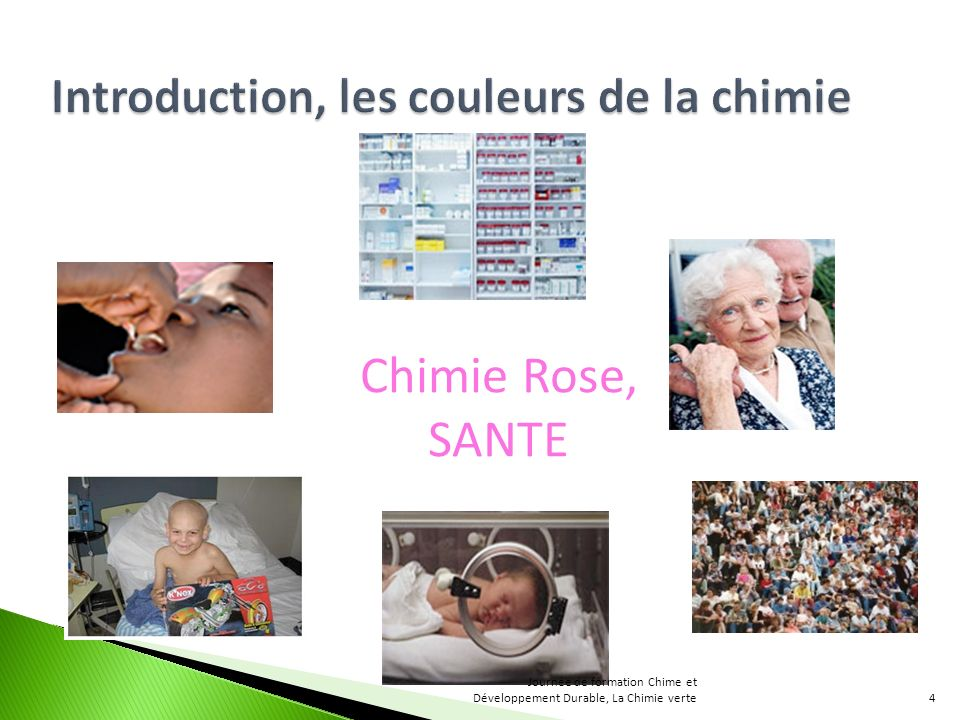 Chimie Rose, SANTE Introduction, les couleurs de la chimie