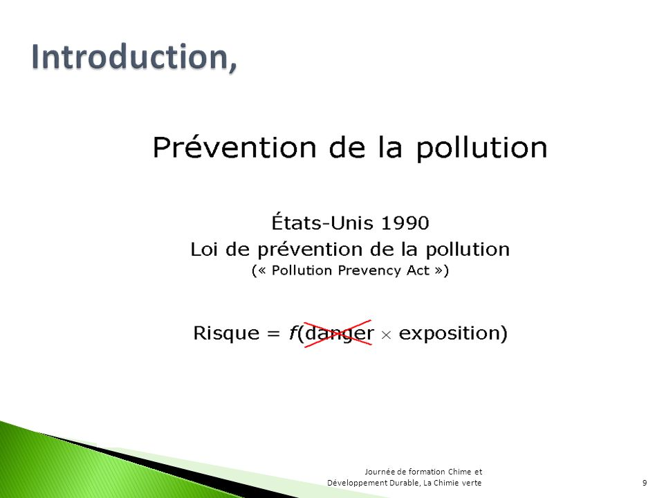 Introduction, Journée de formation Chime et Développement Durable, La Chimie verte