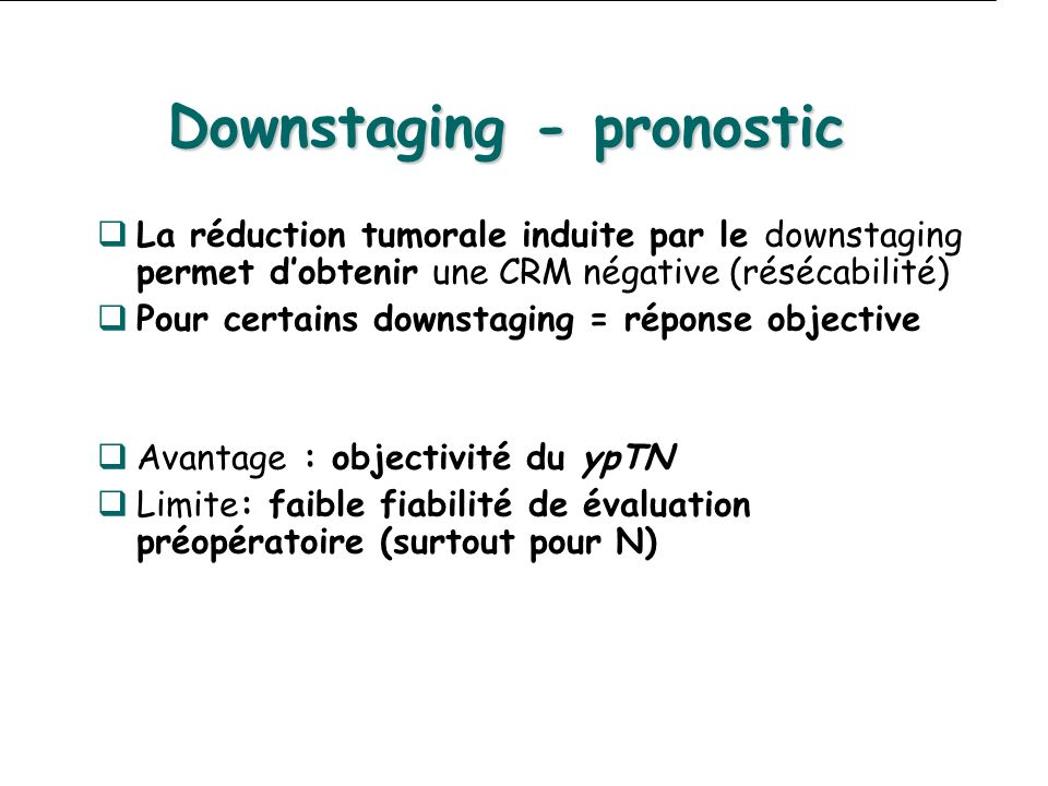 Downstaging - pronostic