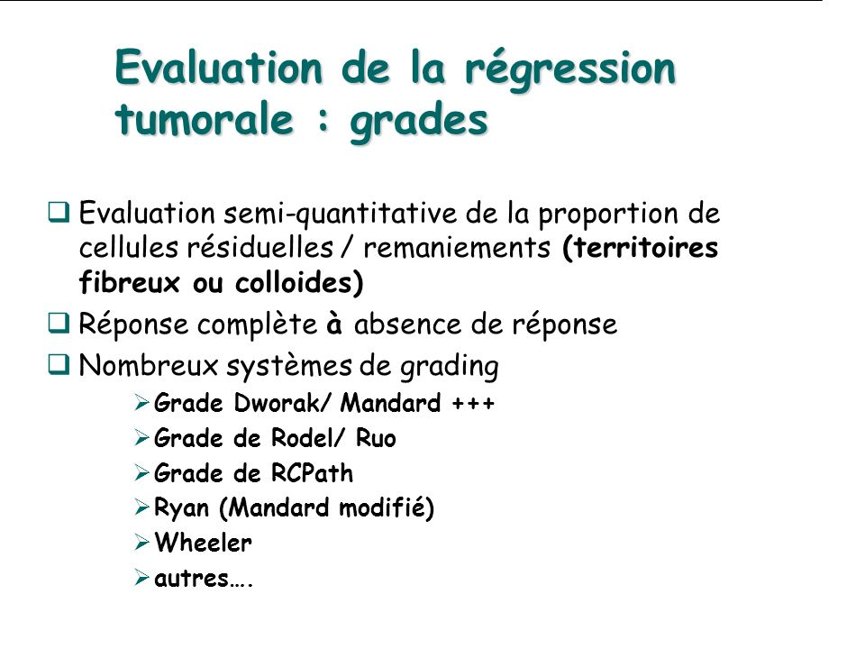 Evaluation de la régression tumorale : grades