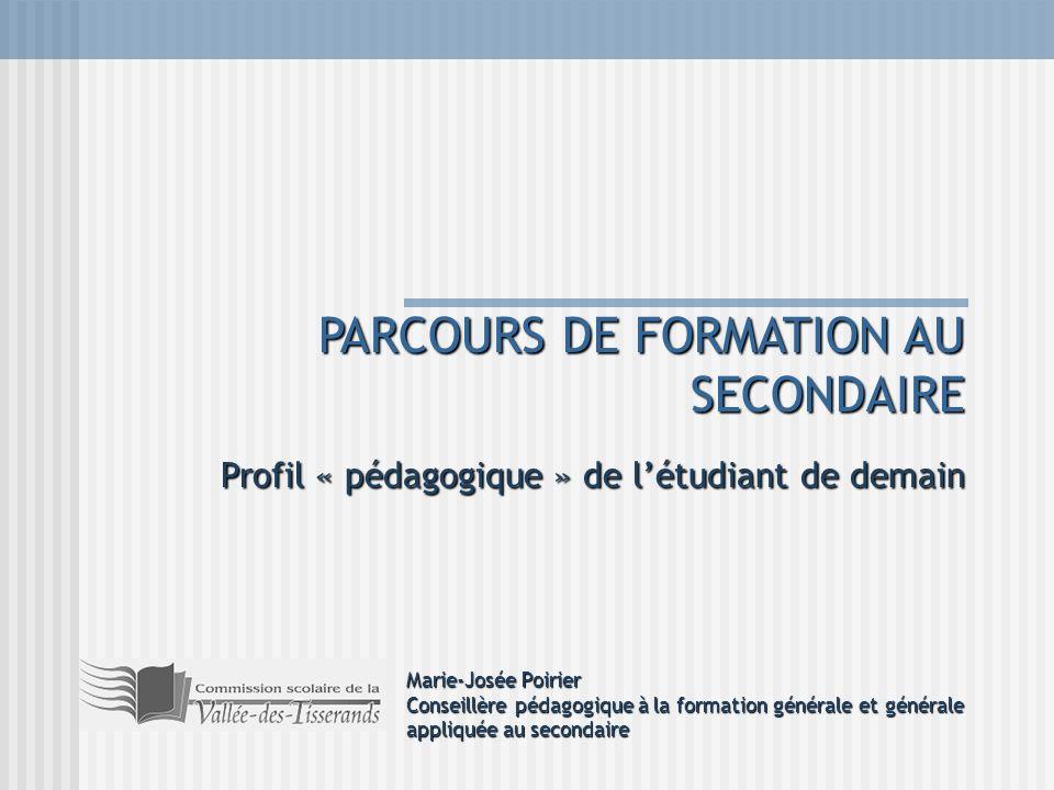 PARCOURS DE FORMATION AU SECONDAIRE