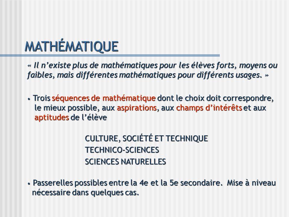 MATHÉMATIQUE « Il n'existe plus de mathématiques pour les élèves forts, moyens ou faibles, mais différentes mathématiques pour différents usages. »