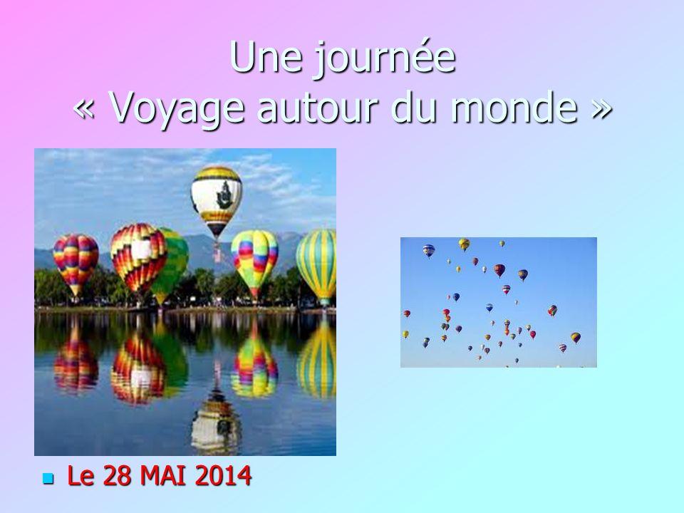 Une journée « Voyage autour du monde »