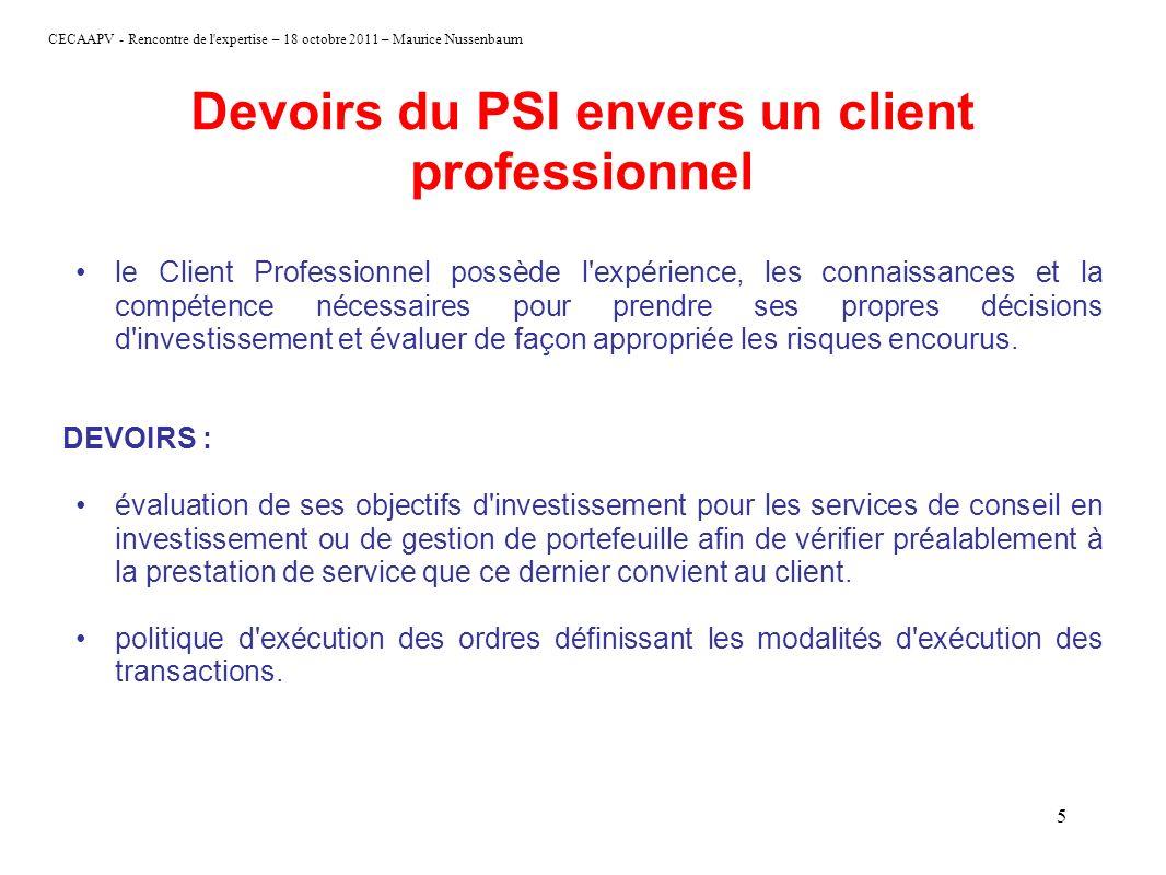 Devoirs du PSI envers un client professionnel