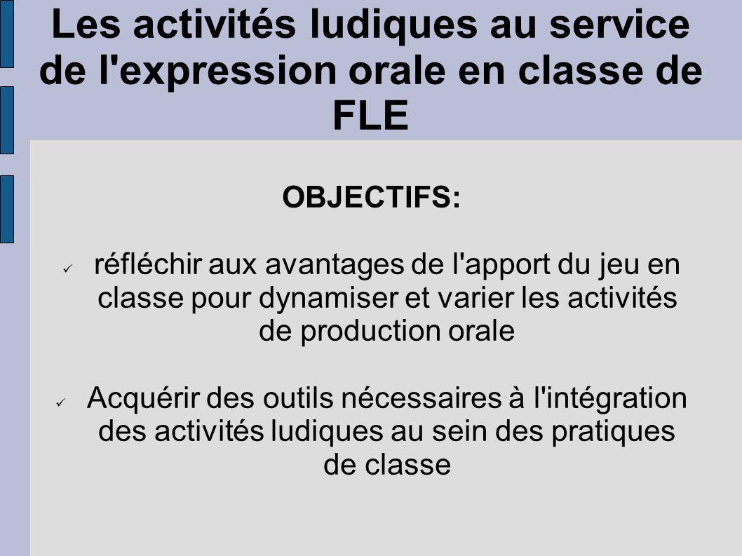Les activités ludiques au service de l expression orale en classe de FLE