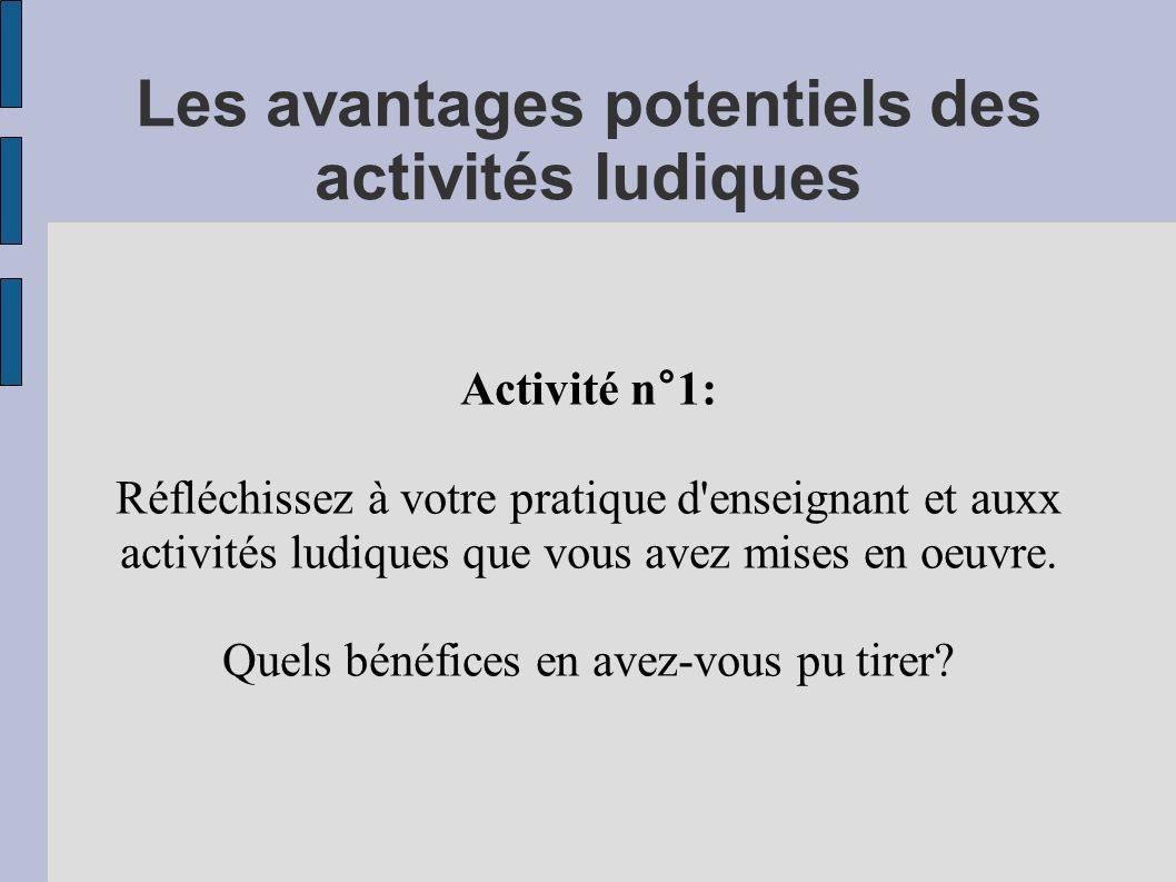 Les avantages potentiels des activités ludiques