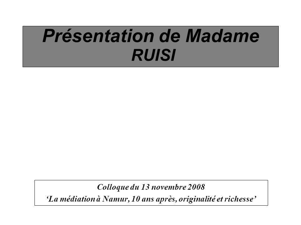 Présentation de Madame RUISI