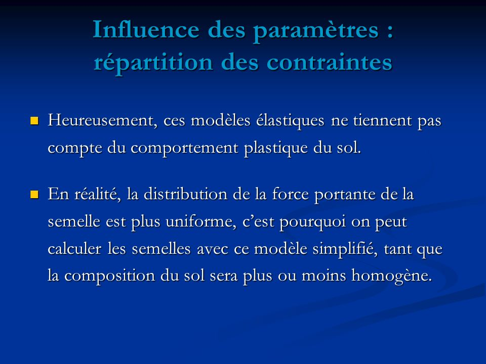 Influence des paramètres : répartition des contraintes