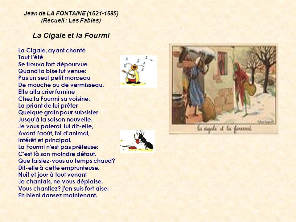 Jean de LA FONTAINE (1621-1695) (Recueil : Les Fables)
