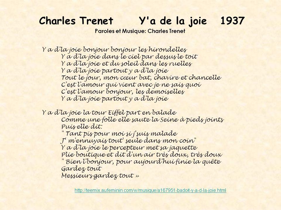 Charles Trenet Y a de la joie 1937 Paroles et Musique: Charles Trenet