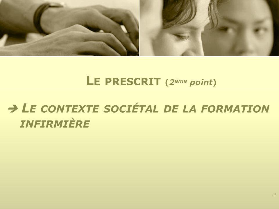  Le contexte sociétal de la formation infirmière