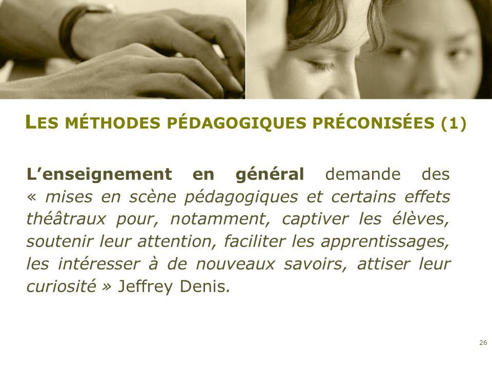 Les méthodes pédagogiques préconisées (1)
