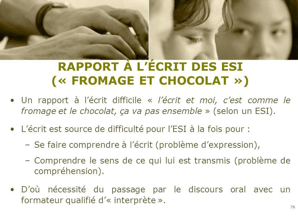 RAPPORT À L'ÉCRIT DES ESI (« FROMAGE ET CHOCOLAT »)